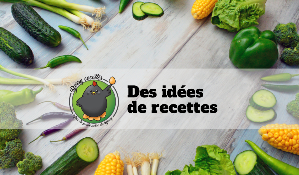 Des idées de recettes